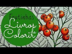 Como faço as frutinhas dos livros de colorir! - YouTube