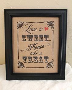 8 x 10 Candy Bar / Candy Buffet / Favors Wedding Sign - Single Sheet- Love is Sweet. $7.00, via Etsy.