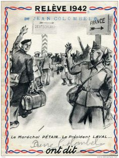 French WWII recruitment poster depicting Marshal Philippe Petain and PM Pierre Laval waving to French workers heading for Germany to perform war work. 1942.