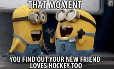 Though, if you find your friend at a hockey game where God intended friendships to form, you probably already knew that.