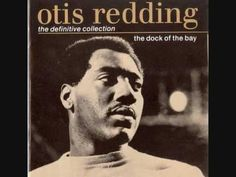 Otis Redding - Sitting on the Dock of the Bay~ 1968...Reminds me of working in the corn fields in HS...Clay Center, KS