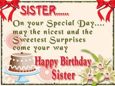 Happy Birthday Sister happy birthday happy birthday wishes happy birthday quotes happy birthday images happy birthday pictures Happy Birthday Little Sister, Birthday Greetings For Sister, Sister Birthday Quotes, Birthday Wishes Quotes, Best Birthday Wishes, Happy Birthday Messages, Happy Birthday Images, Sister Quotes, Funny Birthday