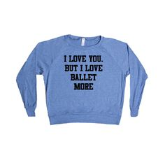 Getting this shirt would be on pointe.