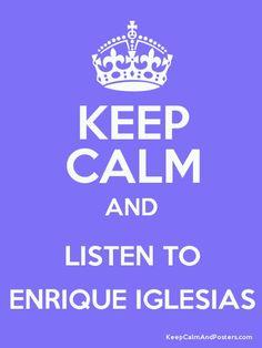 Oh yeah !!! I love Enrique Iglesias