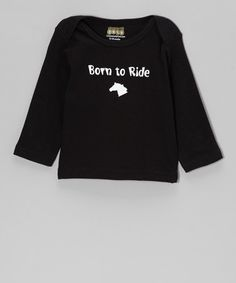 Take a look at this Black 'Born to Ride' Lap Neck Tee - Infant, Toddler & Kids by Uncommonly Cute on #zulily today!