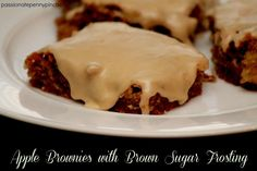 apple brownies w/ Brown sugar frosting-very good, and easy to put together. More like a cake than brownies though.
