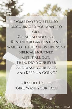 """Girl, Wash Your Face"" quote, Rachel Hollis - Some days you feel so discouraged you want to cry. Go ahead and cry. Pin for inspiration! Discouraged Quotes, Feeling Discouraged, Positive Quotes, Motivational Quotes, Inspirational Quotes, Relationship Quotes, Life Quotes, Mindset Quotes, Success Quotes"
