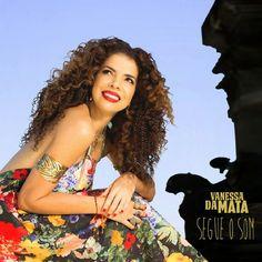 Segue o som, a receita pop de Vanessa da Mata -  Postado na data de 28/4/2014