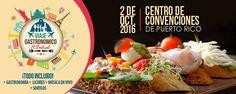 """No te pierdas este Viaje Gastronómico """"El Festival"""" el 2 de octubre en el Centro de Convenciones de Puerto Rico. Boletos + Info en Ticket Center bit.ly/2cDhXSV"""