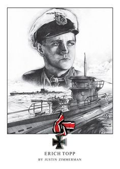 Erich Topp by Justin Zimmerman Military Officer, Military Humor, Military Art, Military History, Nagasaki, Hiroshima, Fukushima, Armored Aces, Heroes And Generals