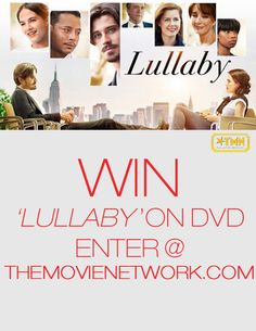 Win 'Lullaby' on DVD from The Movie Network. #Giveaway #PinItToWinIt starring #TerrenceHoward #AmyAdams and #GarrettHedlund.