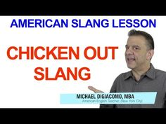 American Slang Lesson - Chicken Out & Other Related Slang