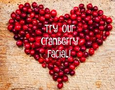 Have you tried our Cranberry Facial? It is antioxidant-rich, smoothing, smoothing & anti-aging!