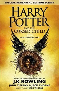 Harry Potter and the Cursed Child : Parts One and Two, a play by Jack Thorne based on the new story by J. Rowling, John Tiffany and Jack Thorne Harry Potter, now an overworked employee of the. Rowling Harry Potter, Harry Potter Curses, Harry Potter Cursed Child, Fanart Harry Potter, Harry Potter Stories, Cursed Child Book, Books 2016, New Books, Good Books