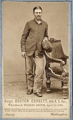 Sergent Boston Corbett, 16th N.Y. Cav. Who shot J. Wilkes Booth, April 26, 1865.