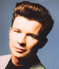 Rick Astley. Don't judge me, I have it on good authority that he'll never give me up!