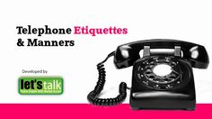 Head-Start-CMS: Telephone Etiquettes And Manners