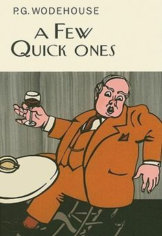 In A Few Quick Ones, P.G. Wodehouse brings together some of his oldest friends for a party. Jeeves and Wooster are there, so are Mr. Mulliner and the Oldest Member. And also the Drones, Oofy Prosser, and Bingo Little.... The stories included here are: The Fat of the Land, Scratch Man, The Right Approach, Jeeves Makes an Omelette, The Word in Season, Big Business, Leave it to Algy, Joy Bells for Walter, A Tithe for Charity, and Oofy, Freddie and The Beef Trust--goodreads