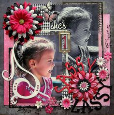 Sassy little girl scrapbook layout... pretty busy, but I love the black and white contrast!