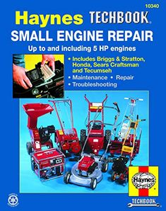 A comprehensive manual covering everything you need to know about small engine repair and maintenance. Includes step-by-step instructions and hundreds of photos. All there is to know about Small Engine Repair for up to and including 5 HP engines: Chainsaw Repair, Lawn Mower Repair, Craftsman Lawn Mower Parts, Diy Home Repair, Car Repair, Repair Shop, Engine Repair, Small Engine, Repair Manuals
