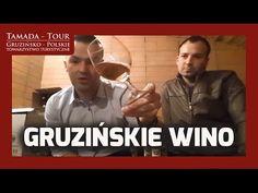 Gruzińskie Wino - TAMADA TOUR Odc. 4 - YouTube