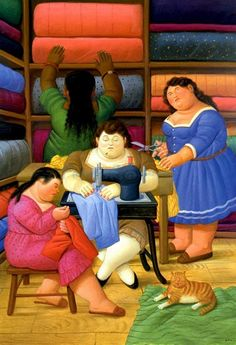 """""""Fernando Botero: 'The Seamstresses'. His paintings were different than everyone else's because he painted people bigger even if they were not."""" I remember seeing several of his works in a museum in Monterrey, Mexico."""