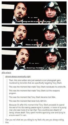 That's so sad . . . Yet another reason why Ironman is my favorite superhero.