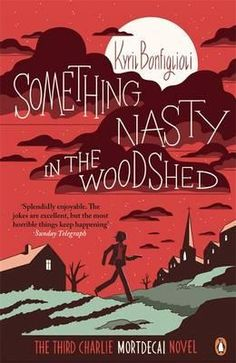 Something Nasty in the Woodshed by Kyril Bonfiglioli. Read by Peter. Rated 4/5.