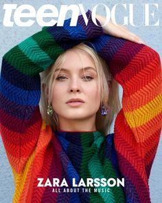 Zara Larsson Talks About Feminism and Trolls in Teen Vogue Seventeen Magazine, Vogue Magazine, Pantone, Justin Bieber Facts, Zara Larsson, Vogue Covers, Celebrity Moms, Teen Models, Her Music