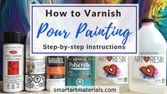 How to Varnish Pour Painting - TOP 4 Finishes from Spray Varnish to Epoxy Resin – Smart Art Materials Acrylic Pouring Techniques, Acrylic Pouring Art, Acrylic Art, Stencil Diy, Stencils, Top Paintings, Pour Painting, Painting Tips, Flow Painting