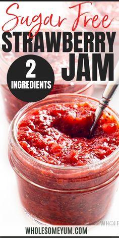 Sugar Free Strawberry Jam, Sugar Free Jam, Strawberry Jam Recipe, Sugar Free Recipes, Strawberry Desserts, Jelly Recipes, Jam Recipes, Real Food Recipes, Keto Recipes