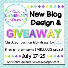New Blog Design & GIVEAWAY at Our Elementary Lives.