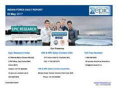 Daily forex report by epic research limited of 16 may 2017  Epic Research serves with daily reports on different segments which helps traders to quickly learn about market updates. We always aim to deliver best in class services.