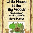 Little House in the Big Woods Novel Packet~ Easy to Grade!  Print and Go!  This ready-to-use packet contains vocabulary, worksheets, quizzes, and discussion questions, as well as may extras including, a writing graphic organizer, coloring page, and word search.  The materials are designed for busy teachers.  These versatile printables can be used by students who are reading the book independently, book groups, as part of a social studies unit, or during whole-class, integrated reading…