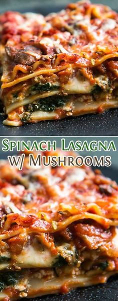 Spinach Lasagna with Mushrooms