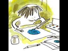The Dot by Peter H Reynolds.  Great video of the book being read.