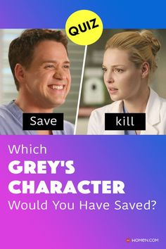 Sorry, you can't save everybody but here's a chance to save 1 Grey's Anatomy character. Take this unusual Grey's quiz and find out unkill your Grey's person! #greysdeadcharacters #greysanatomy #greys #greysquiz #georgeomalley #greyscharacters Callie Torres, Arizona Robbins, Greys Anatomy Characters, Derek Shepherd, Cristina Yang, Meredith Grey, Grey's Anatomy, Quizzes, How To Find Out