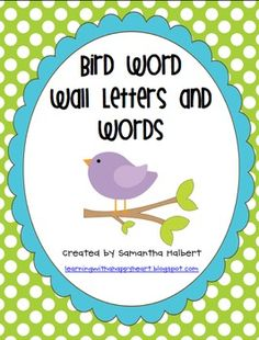 This $4.00 bird themed word wall set has everything you need to create a new word wall in your classroom. It includes 26 letter cards with precious bird ...