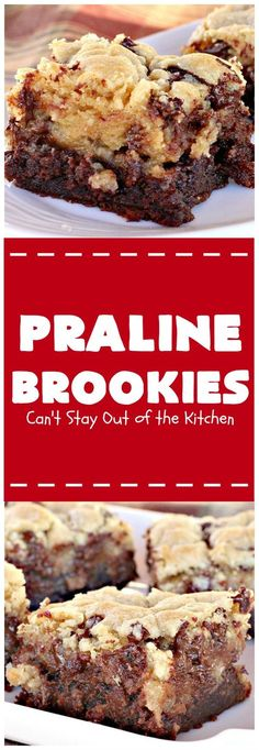 Praline Brookies | This outrageous #dessert has a brownie layer, a praline layer & topped with a Mrs. Fields chocolate chip cookie dough layer. Utterly amazing!