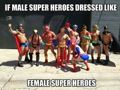 If male superheroes dressed like female superheroes, Thor, Wolverine, Flash, Superman, Captain America, Spiderman, Robin, Batman, Green Lantern, cosplay, gender roles, sexism, comic books, Comic con, costume, men, male, women, female DC, Marvel, humor, funny photo