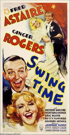 Ginger Rogers and Fred Astaire, Swing Time, 1936 Old Movie Posters, Classic Movie Posters, Film Posters, Classic Movies, Dance Posters, Fred Astaire, Old Movies, Vintage Movies, Great Movies