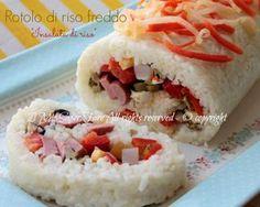 Rotolo di riso freddo insalata di riso:piatto estivo, delicato e leggero. Ho cercato di renderle particolare e molto scenografica la solita insalata di riso