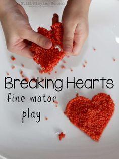 Breaking Hearts Fine Motor Play from Still Playing School