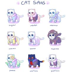 Sans-Types of cats-Undertale, Underfell, Underswap, Outertale, Scientist Sans, Reapertale, Possessed Sans, Error!Sans, Gaster!Sans