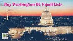 Buy Washington Dc Email Lists | B2B Data Services Buy Washington Dc Email Lists from B2B Data Services and experience your business developing. Interestingly, the majority of our endeavors are to support the computerized showcasing tasks of advertisers. #buy #washington #dc #email #lists