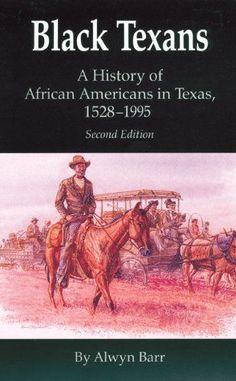 Black Texans: A History of African Americans in Texas, 1528-1995 by Alwyn Barr, http://www.amazon.com/dp/080612878X/ref=cm_sw_r_pi_dp_KKnlsb1B206GA