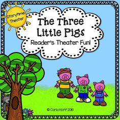 The Three Little Pigs: Reader's Theater & Puppet Fun!