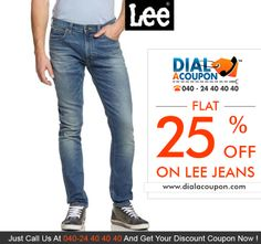 Looking To Buy A Jeans? If Yes, Then Get A Huge Collection And A Variety Of Designer Jeans From Lee  Call Dial A Coupon Now And Get 25% Off On Lee Jeans  For More Discount Deals Please Visit: www.DialACoupon.com