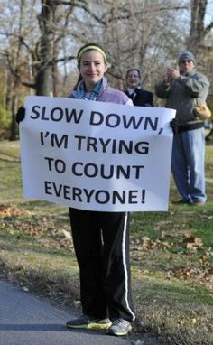 Slow down...run sign