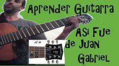 Aprender Guitarra Asi Fue de Juan Gabriel